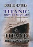 Titanic: Disaster in the Atlantic / Titanic Chronicles