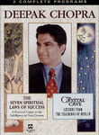 Deepak Chopra: Seven Spiritual Laws & The Crystal Cave