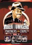 Robert Townsend: Partners in Crime: Vol. 3