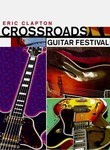 Eric Clapton: Crossroads Guitar Festival 2004