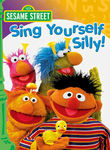 Sesame Street: Sing Yourself Silly!
