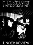 The Velvet Underground: Under Review