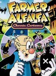 Farmer Alfalfa: Classic Cartoons