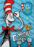 The Cat in the Hat: Wings and Things