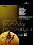 Prokofiev: The Love for Three Oranges (2005)