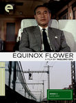 Equinox Flower / There Was a Father (1958)