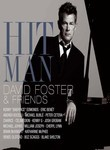 Hit Man: David Foster and Friends (2009)