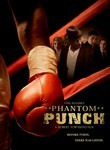 Phantom Punch (2009)
