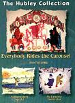 Everybody Rides The Carousel: The Hubley Collection