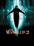The Mangler 2