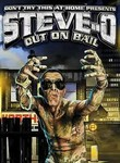 Steve-O: Out on Bail