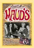 Last Call at Maud&#039;s