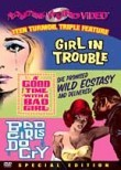 Girl in Trouble / Good Time with a Bad Girl / Bad Girls Do Cry: Triple Feature