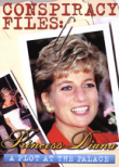 Conspiracy Files: Princess Diana: A Plot at the Palace
