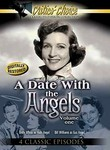 A Date with the Angels: Vol.1