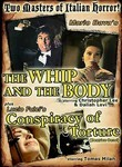 The Whip and the Body / Conspiracy of Torture