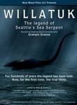 Willatuk: The Legend of Seattle&#039;s Sea Serpent