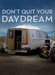 Don&#039;t Quit Your Daydream