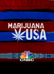 CNBC Originals: Marijuana USA