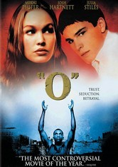 Rent O on DVD