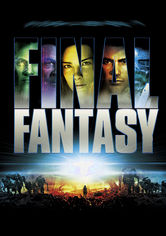 Rent Final Fantasy: The Spirits Within on DVD