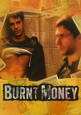 Rent Burnt Money on DVD