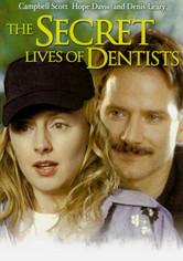 Rent The Secret Lives of Dentists on DVD