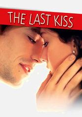 Rent The Last Kiss on DVD