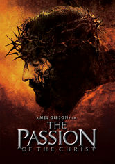 Rent The Passion of the Christ on DVD