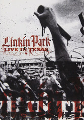 Rent Linkin Park: Live in Texas on DVD