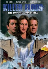 Rent Killer Flood: The Day the Dam Broke on DVD