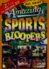 Rent Amazing Sports Bloopers on DVD