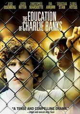 Rent The Education of Charlie Banks on DVD
