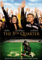 Rent The 5th Quarter on DVD