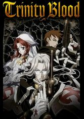 Rent Trinity Blood on DVD