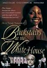 Rent Backstairs at the White House on DVD
