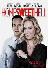 Rent Home Sweet Hell on DVD