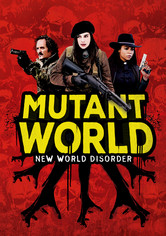 Rent Mutant World on DVD