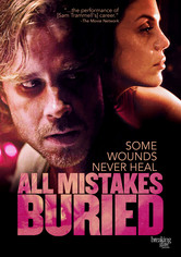 Rent All Mistakes Buried on DVD