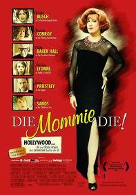 Die, Mommie, Die!
