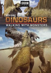 Walking with Monsters: Life Before Dinos