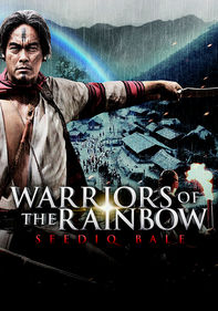 Warriors of the Rainbow: Seediq Bale