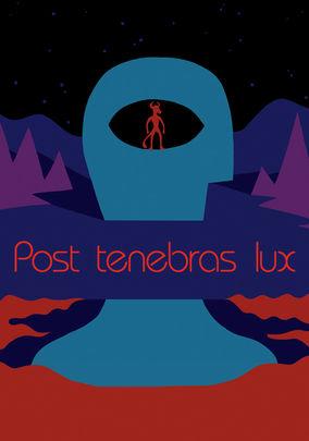 Rent Post Tenebras Lux on DVD
