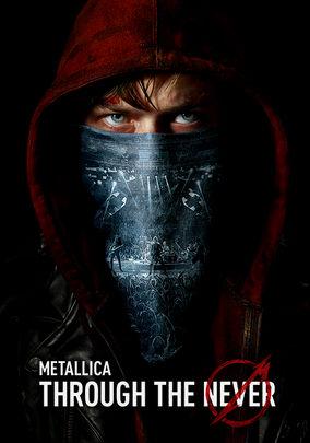 Rent Metallica Through the Never on DVD
