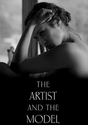 Rent The Artist and the Model on DVD