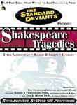 Shakespeare Tragedies: Titus/ Romeo/ Hamlet: The Standard Deviants