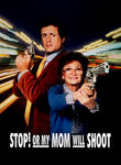 Stop! Or My Mom Will Shoot (1992) Box Art