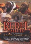 Rebel Salute: Roots Dancehall