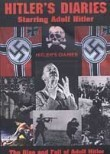 Hitler&#039;s Diaries: The Rise &amp; Fall of Adolf Hitler