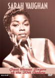 Great Women Singers of the 20th Century: Sarah Vaughan